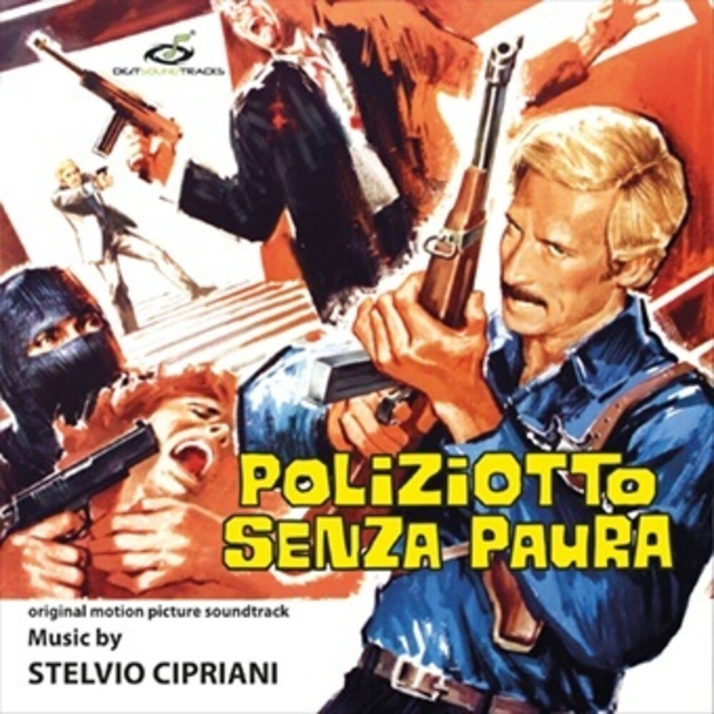 Stelvio Cipriani - Poliziotto Senza Paura (Original Soundtrack)