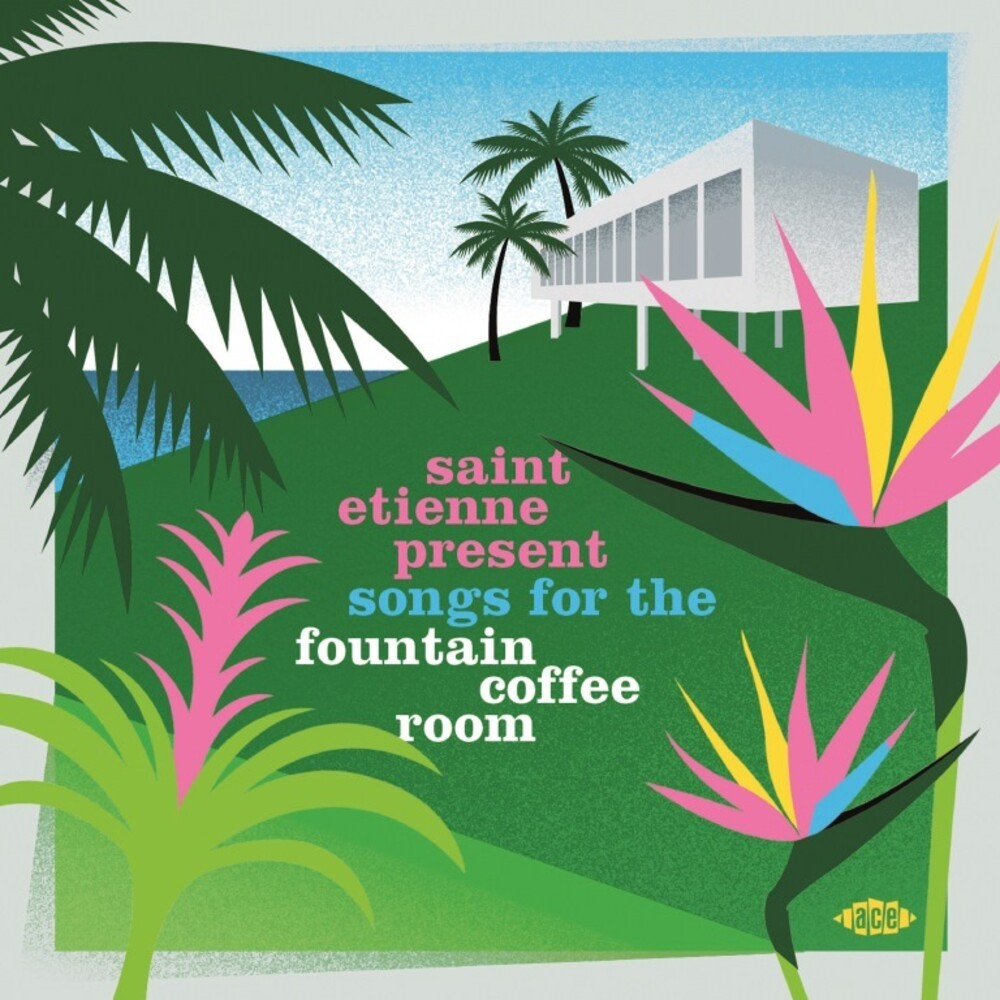 Saint Etienne Present Songs For The Fountain / Var - Saint Etienne Present Songs For The Fountain / Var