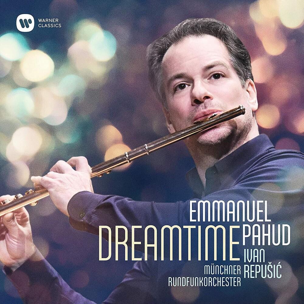 Emmanuel Pahud / Munchner Rundfunkorchester - Dreamtime [Digipak]