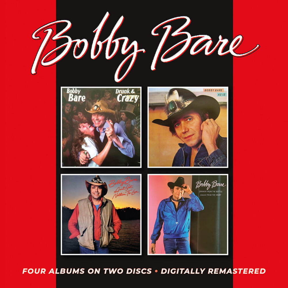 Bobby Bare - Drunk & Crazy / As Is / Ain't Got Nothin' To Lose / Drinkin' From The Bottle, Singin' From The Heart