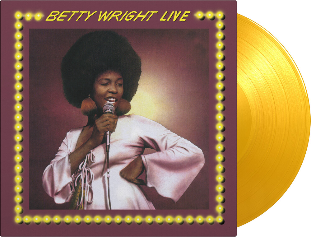 Betty Wright - Betty White Live [180 Gram] (Ylw)