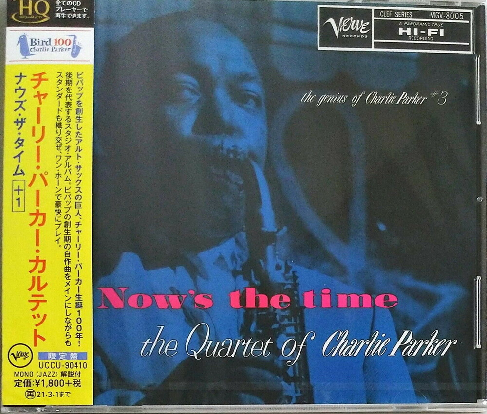 Charlie Parker - Now's The Time (Ltd) (Hqcd) (Jpn)