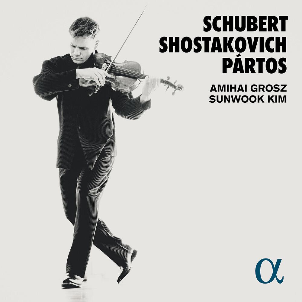 Partos / Grosz / Kim - Schubert Shostakovich Partos