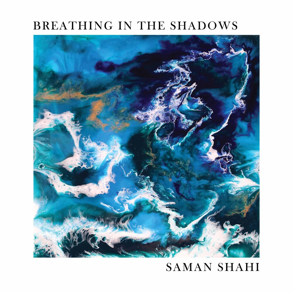 Shahi / Shahi - Breathing In The Shadows