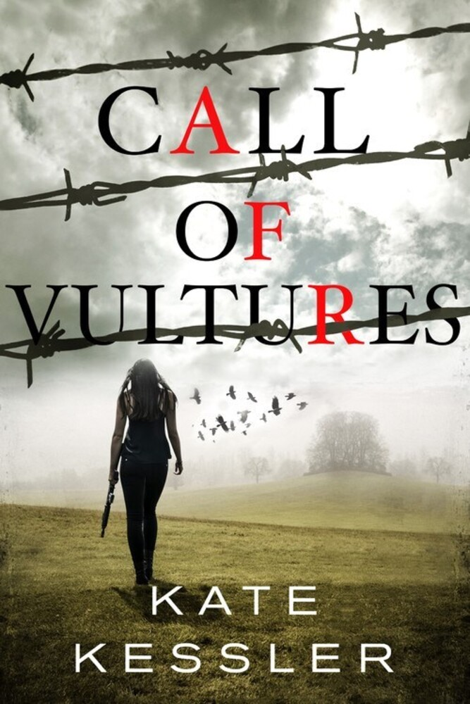 Kessler, Kate - Call of Vultures