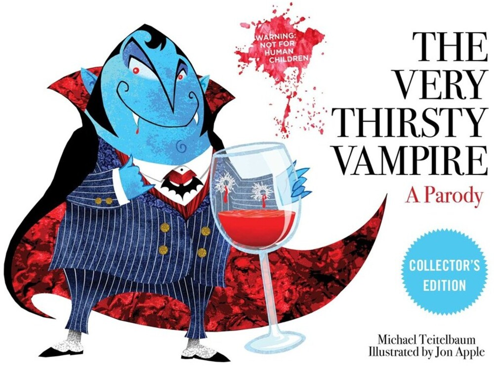 - The Very Thirsty Vampire: A Parody