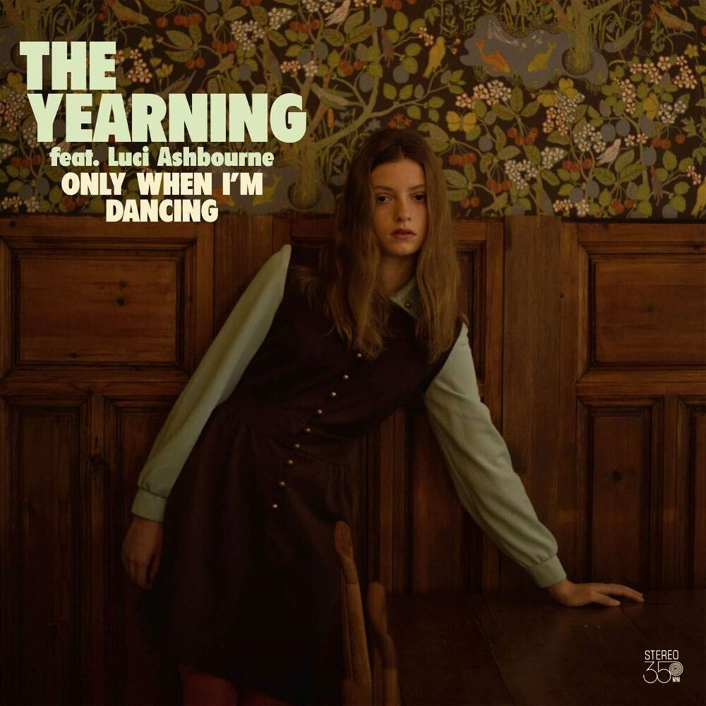 YEARNING - Only When I'm Dancing [Digipak]