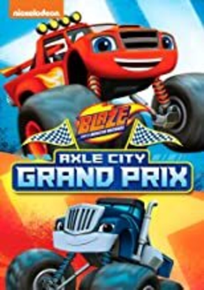 Blaze & Monster Machines: Axle City Grand Prix - Blaze and the Monster Machines: Axle City Grand Prix