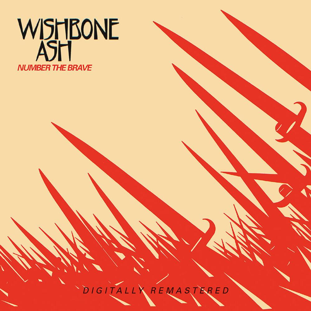 Wishbone Ash - Number The Brave (Uk)