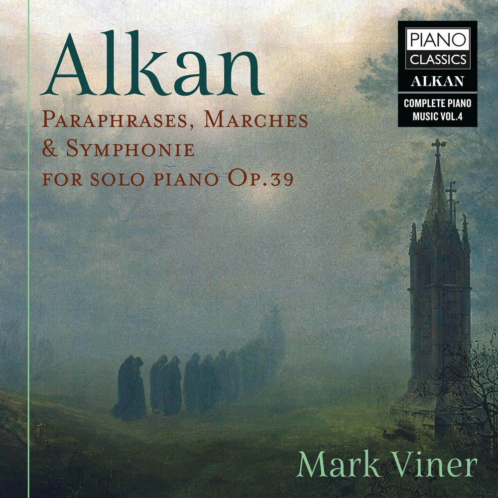 Alkan / Mark Viner - Paraphrases, Marches