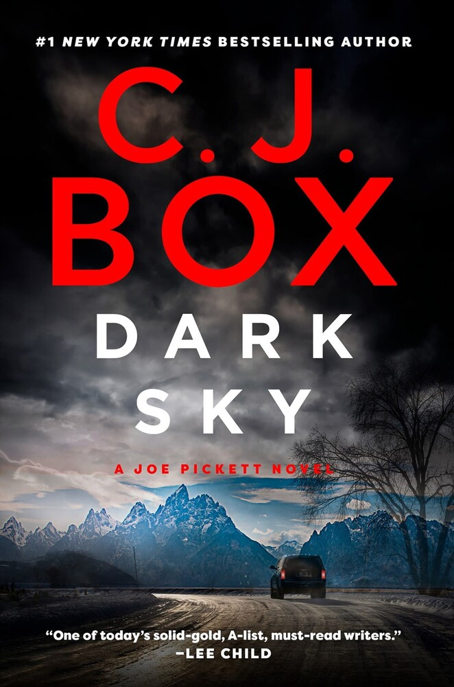 C Box  J - Dark Sky: A Joe Pickett Novel