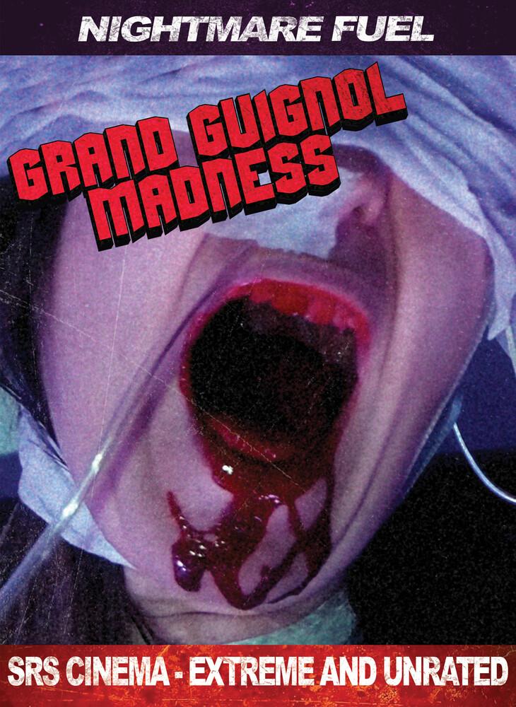 - Grand Guignol Madness