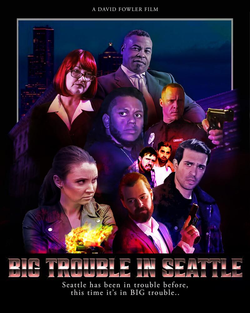 - Big Trouble In Seattle