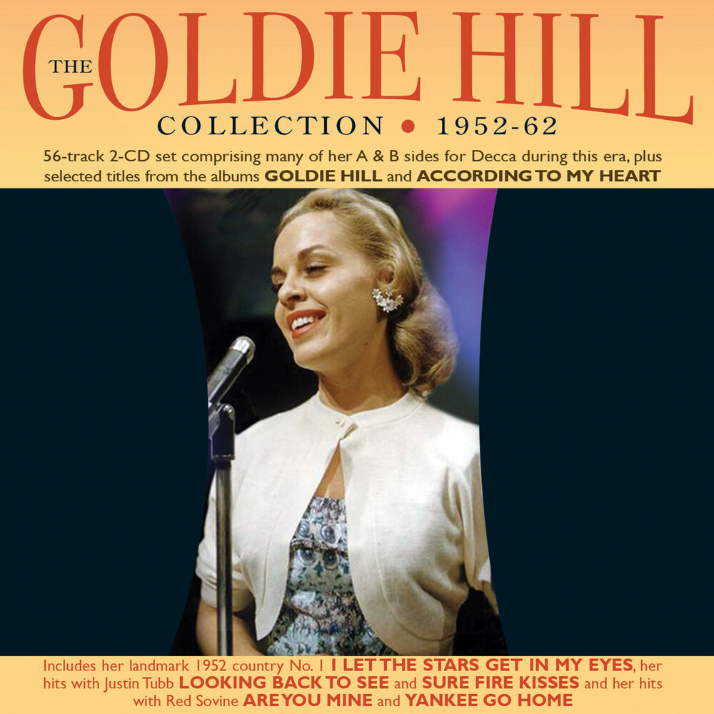 Goldie Hill - Collection 1952-62