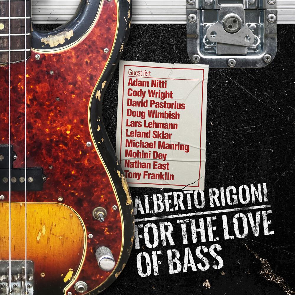 Alberto Rigoni - For The Love Of Bass