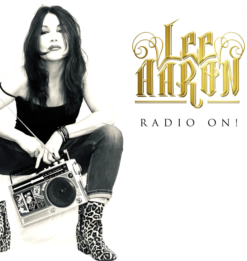 Lee Aaron - Radio On [Digipak]
