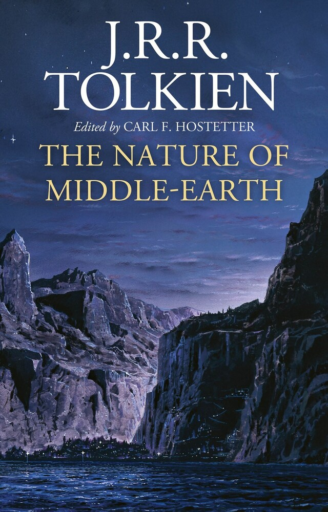 Jrr Tolkien  / Hostetter,Carl F - Nature Of Middle Earth (Hcvr) (Ser)