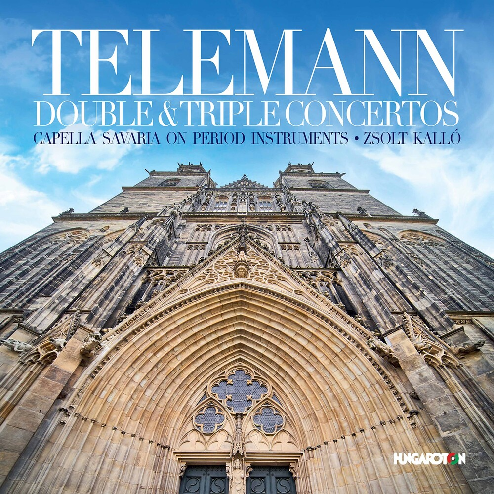Telemann / Capella Savaria / Zsolt Kallo - Double & Triple Concertos
