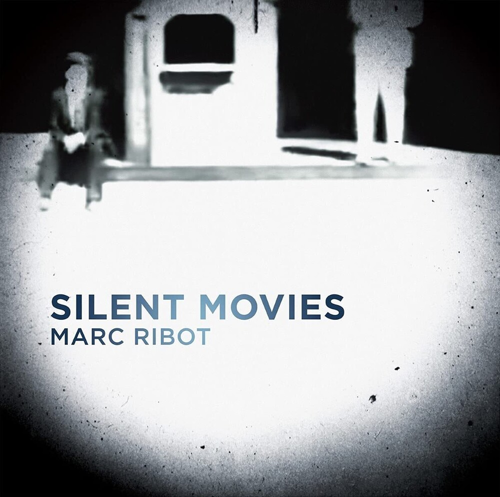 Marc Ribot - Silent Movies