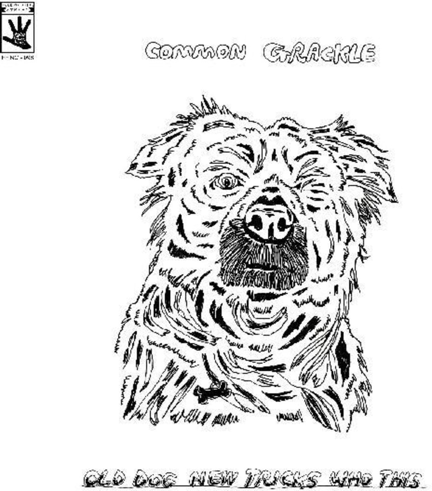 Common Grackle - Old Dog New Tricks Who This [Download Included]