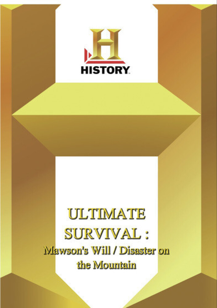 History - Ultimate Survival: Mawson's Will / Disa - History - Ultimate Survival: Mawson's Will / Disa