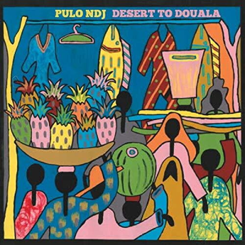 Pulo Ndj - From Desert To Douala