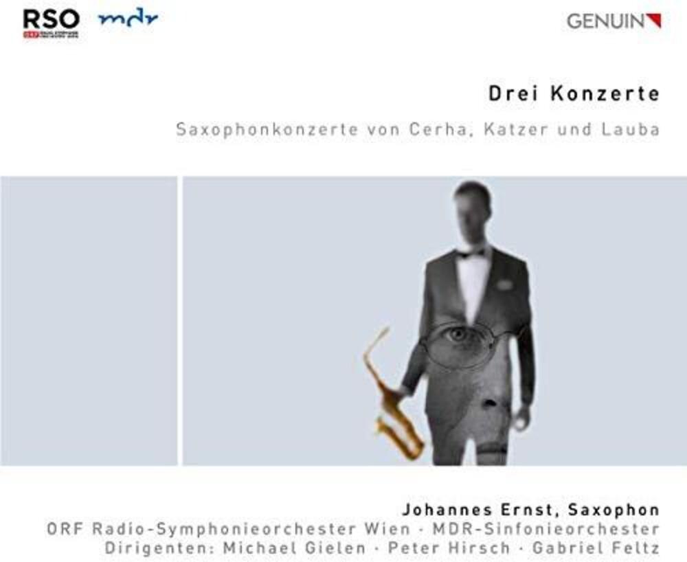 Cerha / Ernst / Feltz - Drei Konzerte