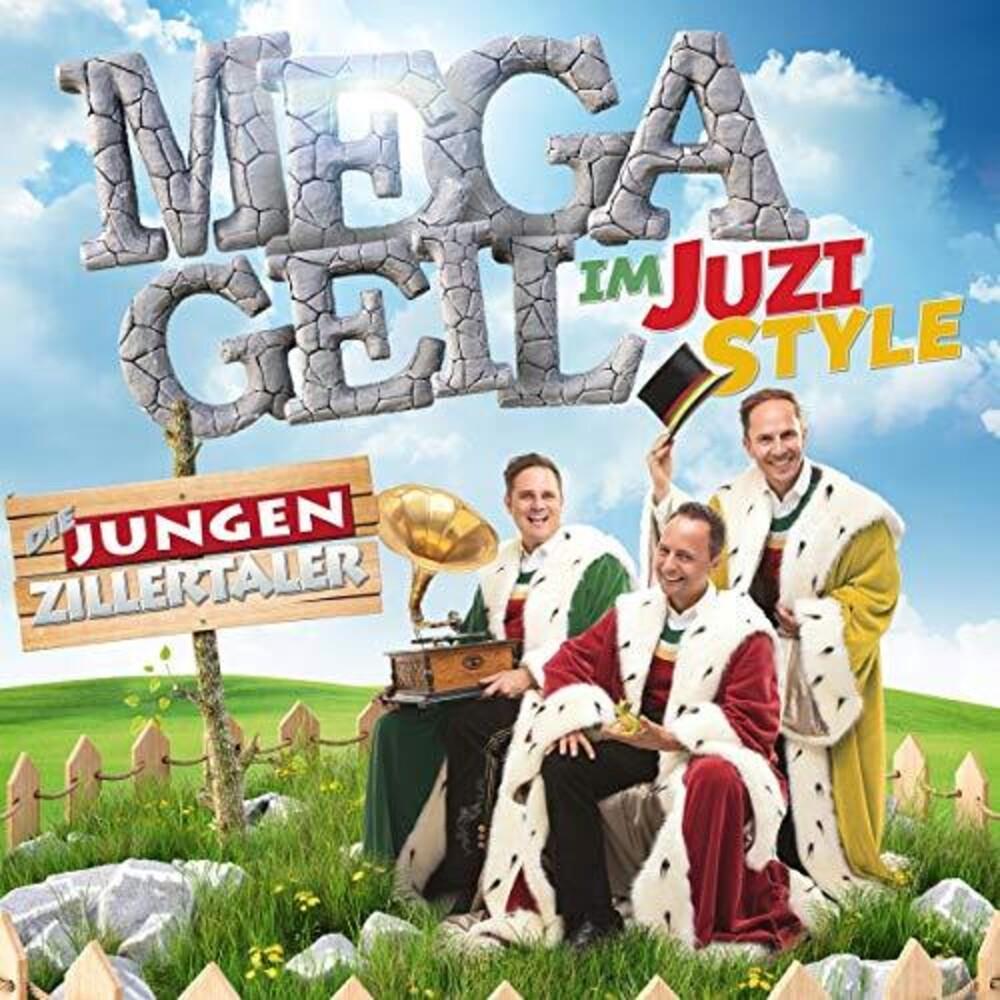 Jungen Zillertaler - Megageil Im Juzi-Style