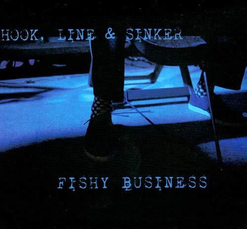 Hook Line & Sinker - Fishy Business (Spa)