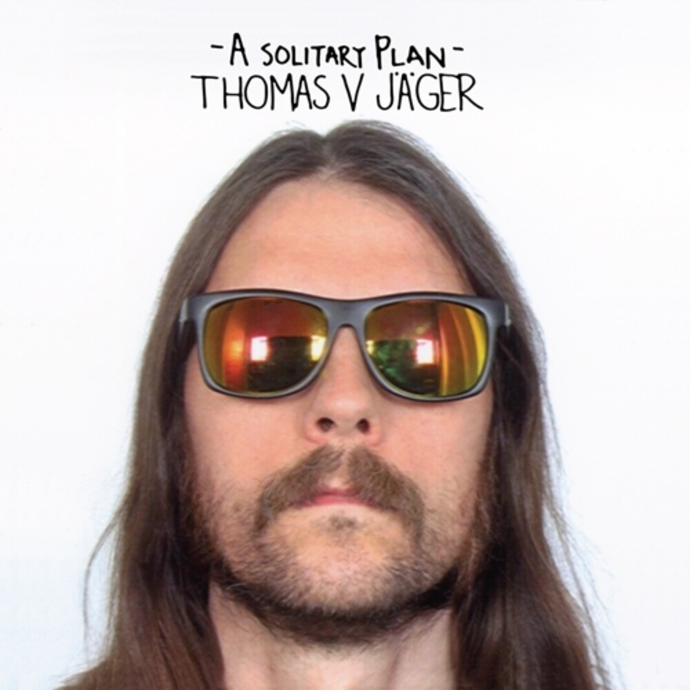 Thomas Jager V - A Solitary Plan