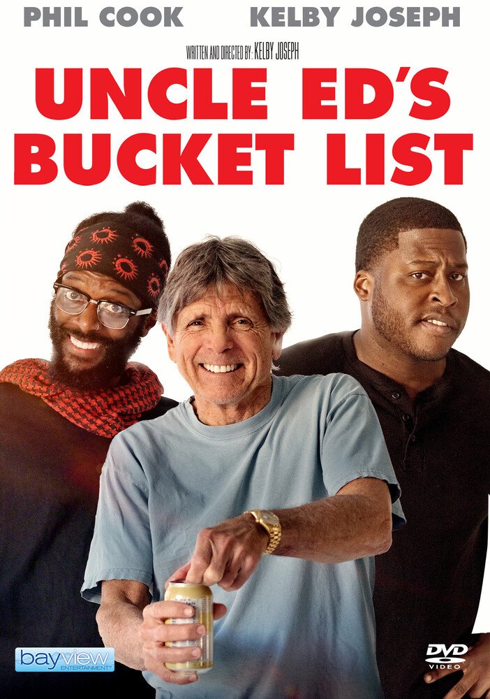Uncle Ed's Bucket List - Uncle Ed's Bucket List