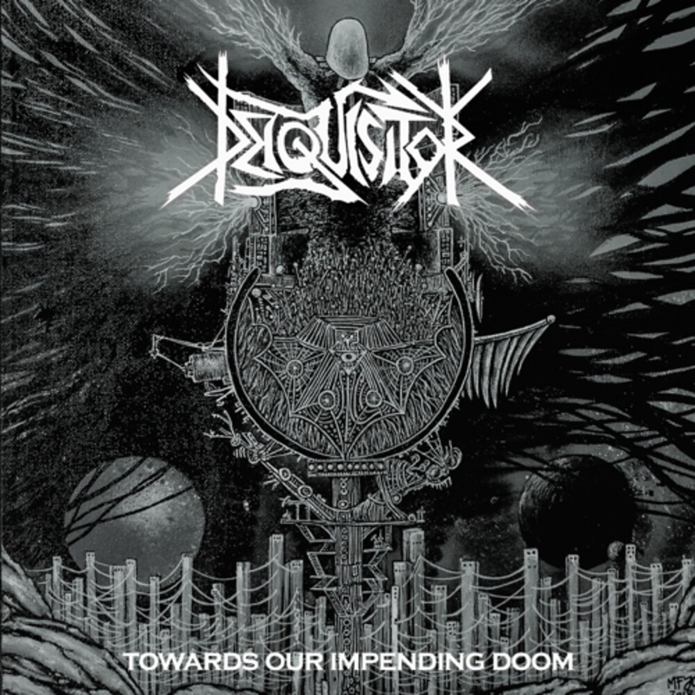 Deiquisitor - Towards Our Impending Doom