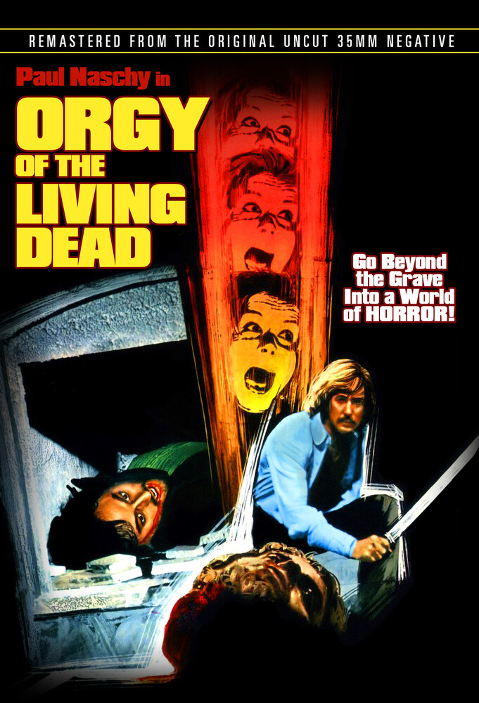 - Orgy Of The Living Dead