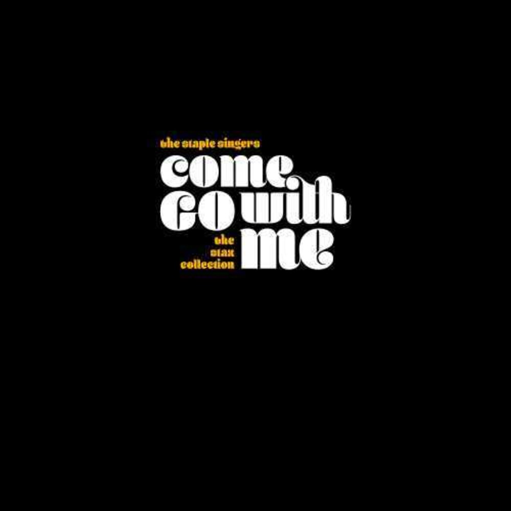 The Staple Singers - Come Go With Me: The Stax Collection [7CD Box Set]