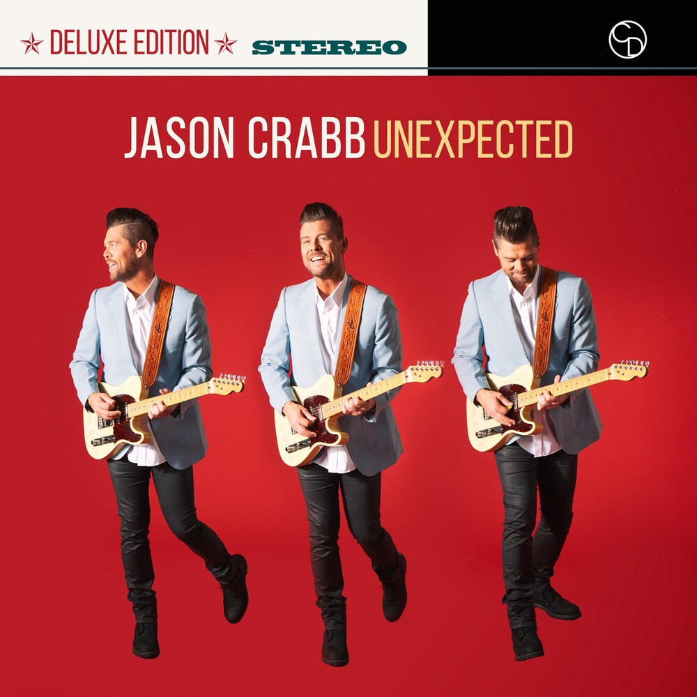 Jason Crabb - Unexpected [Deluxe]