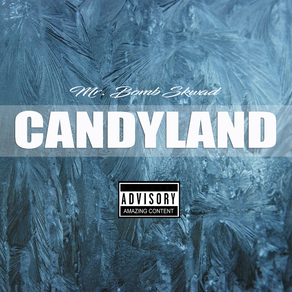 Mr Bomb Skwad - Candyland