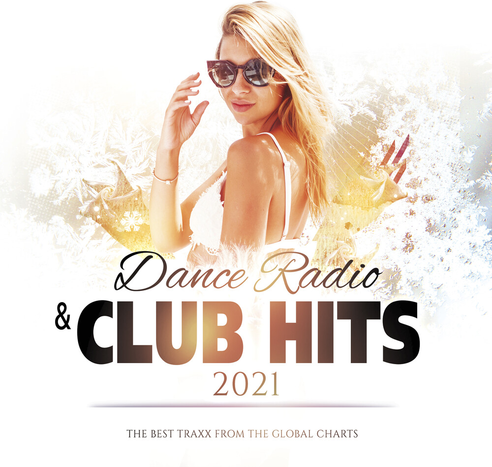 Dance Radio And Club Hits 2021 / Various - Dance Radio And Club Hits 2021 / Various