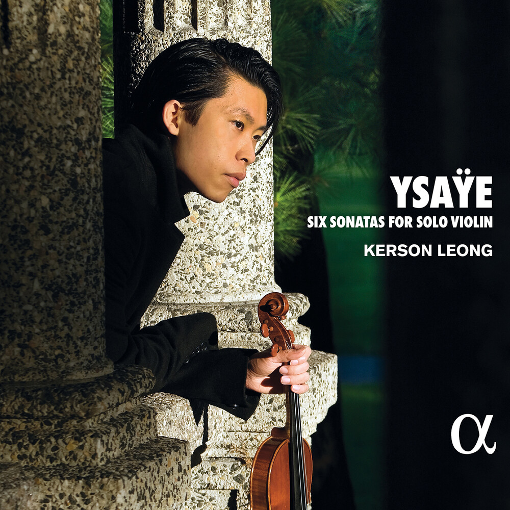 Ysaye / Leong - Six Sonatas for Solo Violin