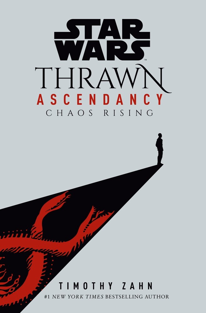 Zahn, Timothy - Star Wars Thrawn Ascendancy, Book I: Chaos Rising