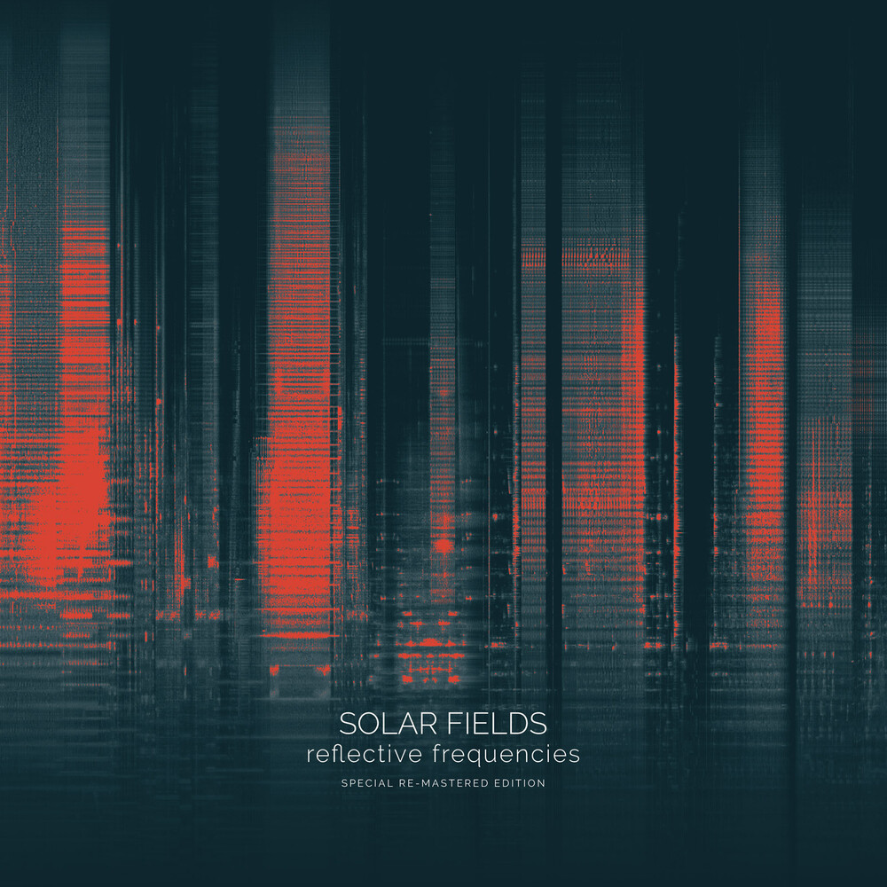 Solar Fields - Reflective Frequencies