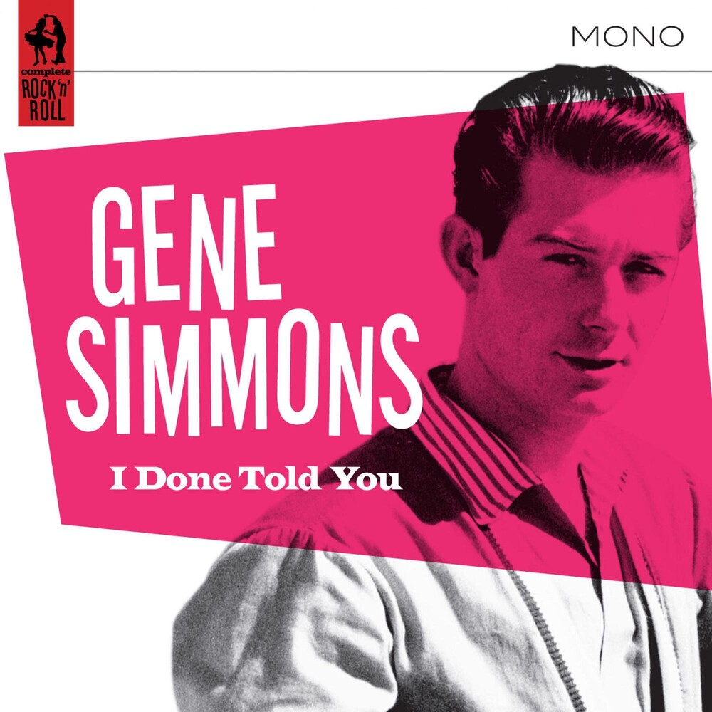 Gene Simmons - I Done Told You!
