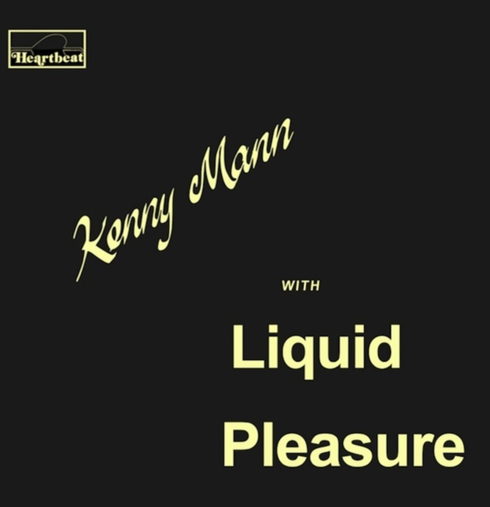 - Kenny Mann with Liquid Pleasure