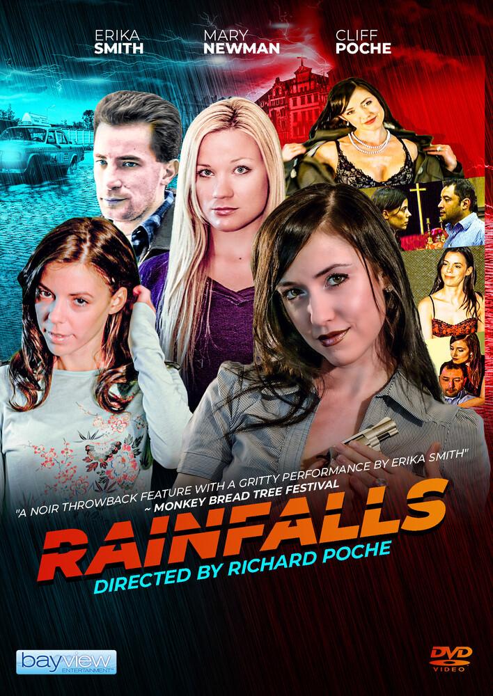 - Rainfalls