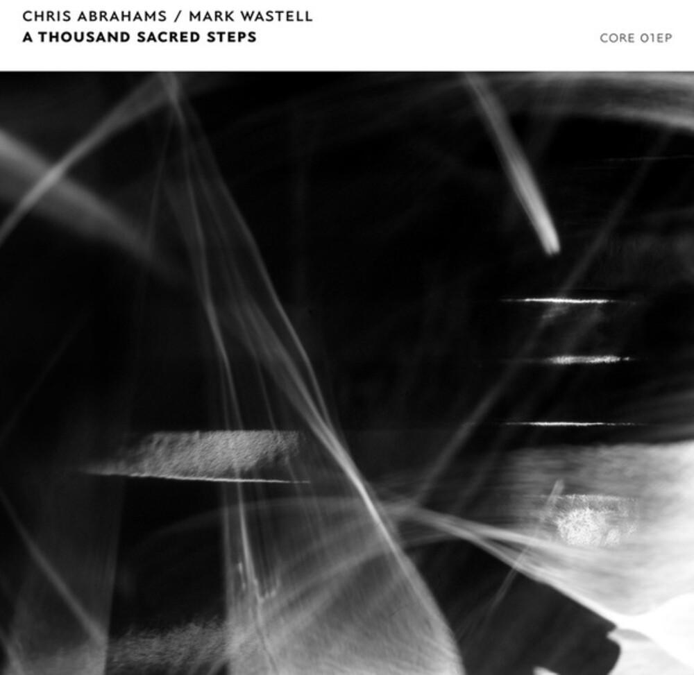 Chris Abrahams  / Wastell,Mark - Thousand Sacred Steps