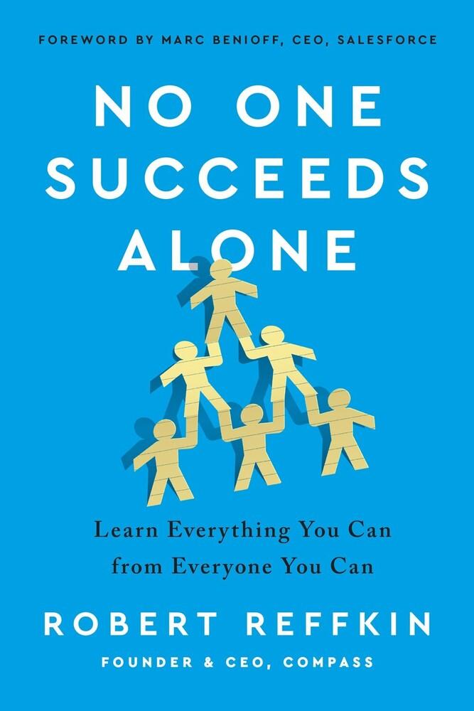 Robert Reffkin - No One Succeeds Alone (Hcvr)
