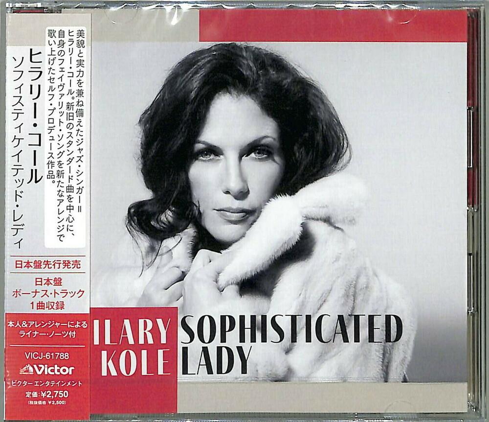 Hilary Kole - Sophisticated Lady (Jpn)