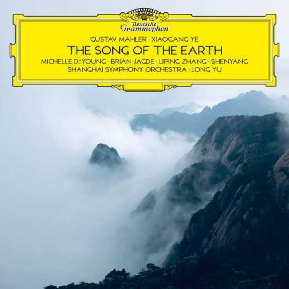 Long Yu/Shanghai Symphony Orchestra - Gustav Mahler - Ye Xiaogang: The Song of the Earth [2 CD]