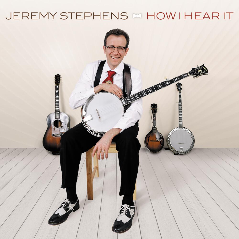 Jeremy Stephens - How I Hear It [Digipak]