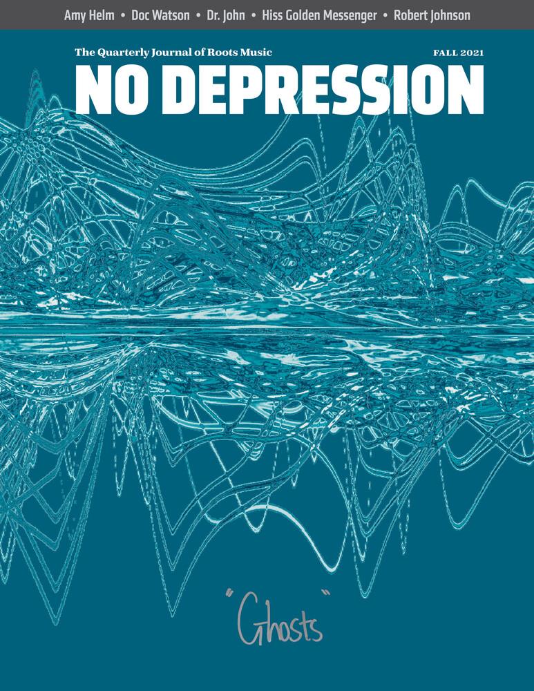 No Depression - Ghosts - Fall 2021