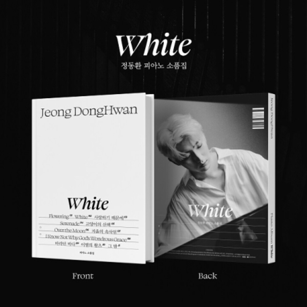 Jeong Donghwan - White (A Collection Of Piano Props) (W/Book)